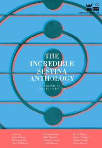 Cover Image: The Incredible Sestina Anthology, Edited by Daniel Nester (Write Bloody Publications, 2018)