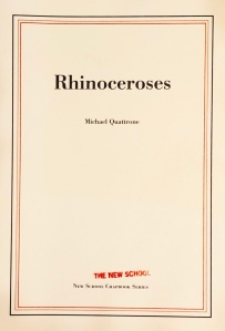 Cover Image: Rhinoceroses by Michael Quattrone (New School, 2007)
